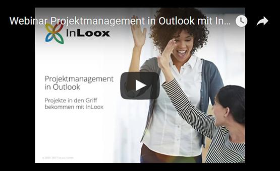 Webinar-Aufzeichnung: Projektmanagement in Outlook mit InLoox (23.06.2017)