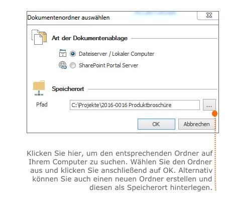 Art der Dokumentenablage ist Dateiserver/ Lokaler Computer