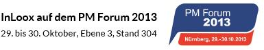 InLoox auf dem PM Forum 2013: 29. bis 30. Oktober, Ebene 3, Stand 304