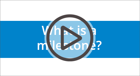 Watch the full video: What is a milestone?