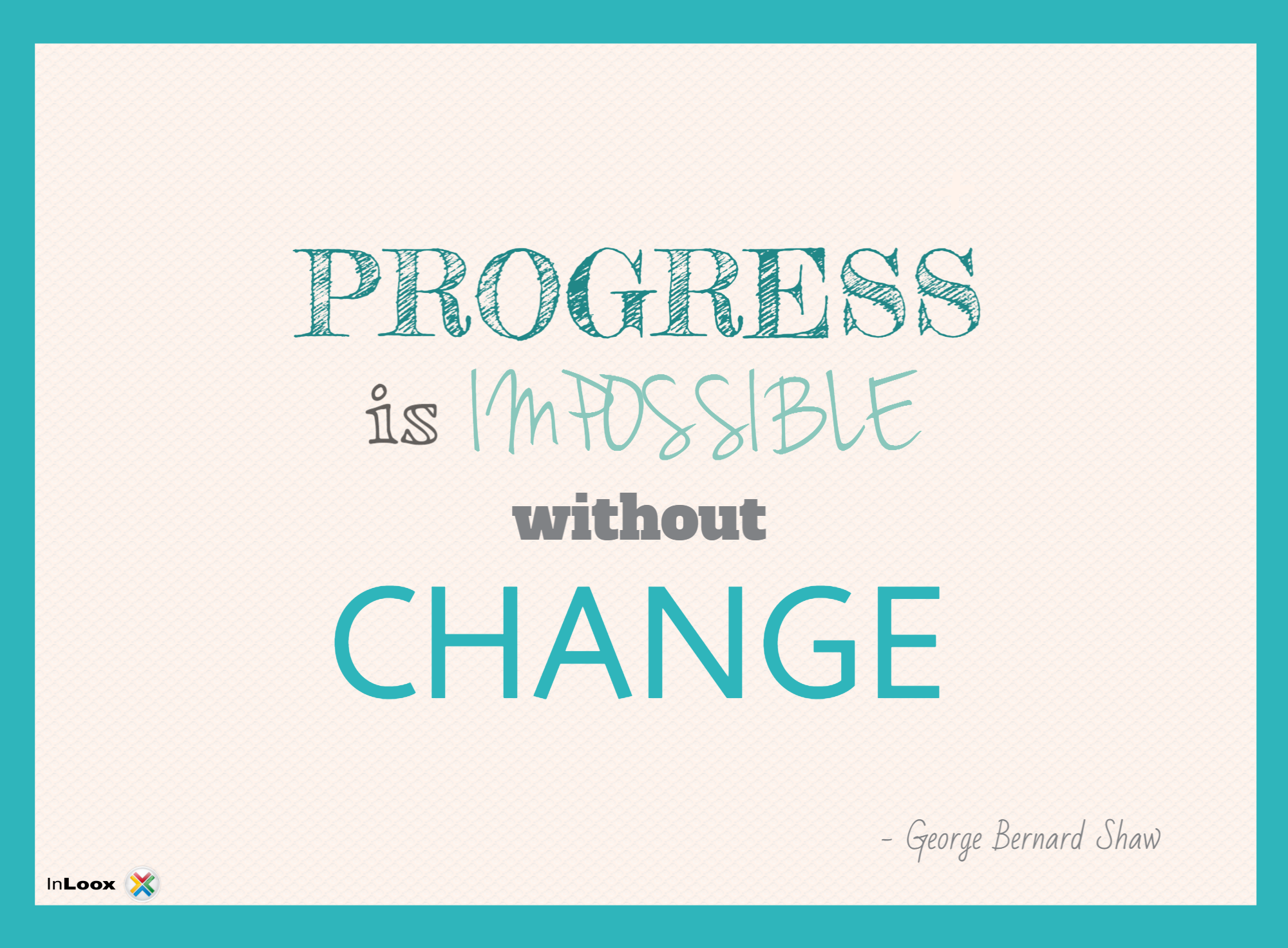 3 Reasons Why Change is Good For Business