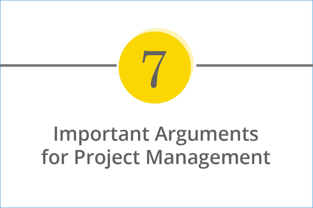 The 7 most important arguments for the implementation of professional project management in companies