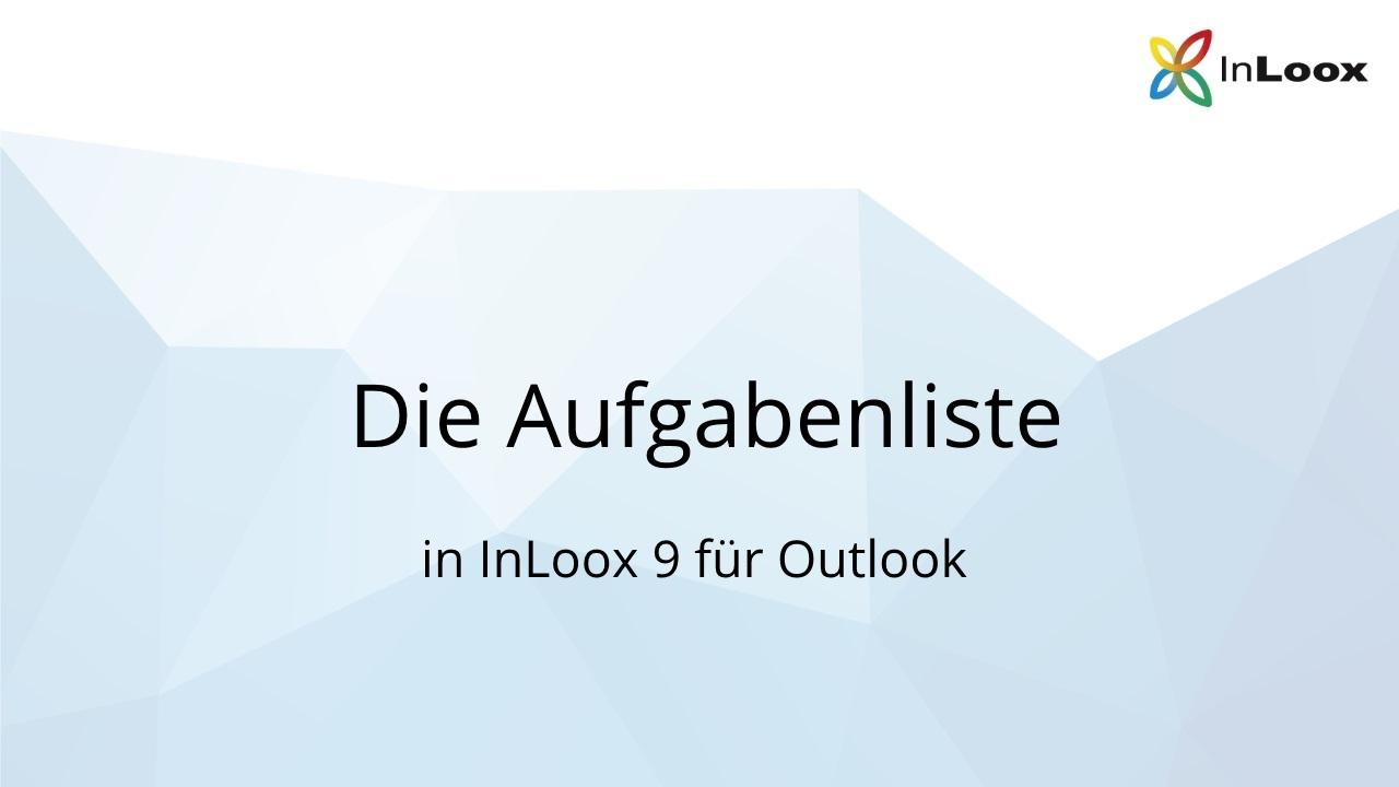 Die Aufgabenliste in InLoox 9 für Outlook