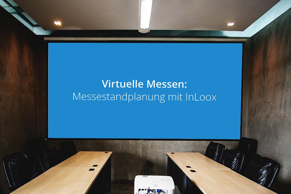 Die virtuelle Messe: Messestandplanung mit InLoox
