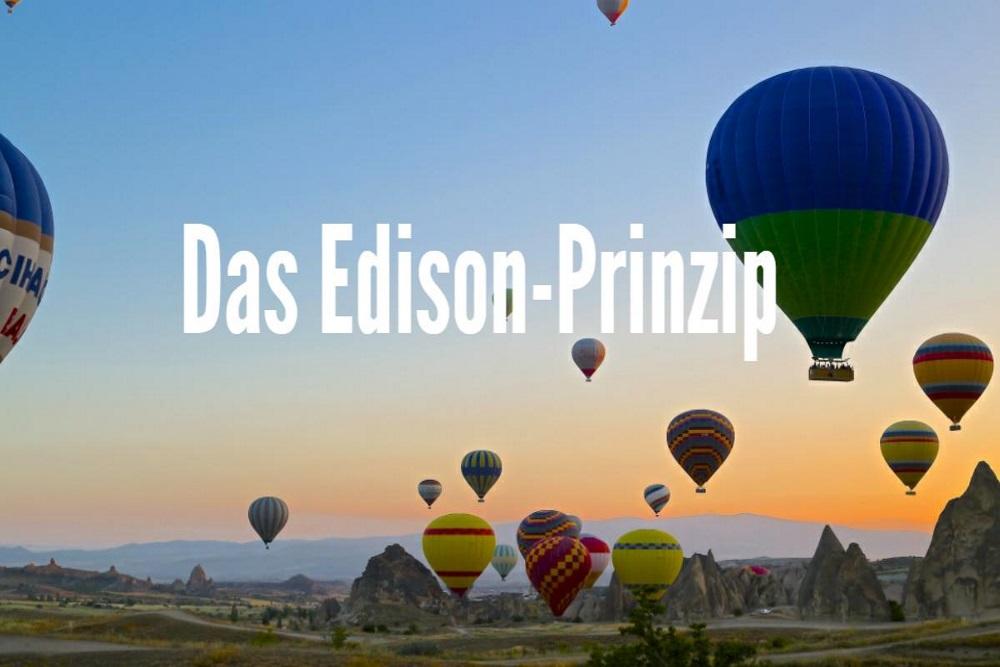 Ideenentwicklung und Umsetzung mit dem Edison-Prinzip in 6 Schritten