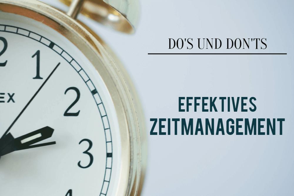 Do's und Don'ts: Effektives Zeitmanagement [Infografik]