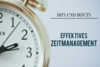 Do's und Don'ts: Effektives Zeitmanagement [Infografik]