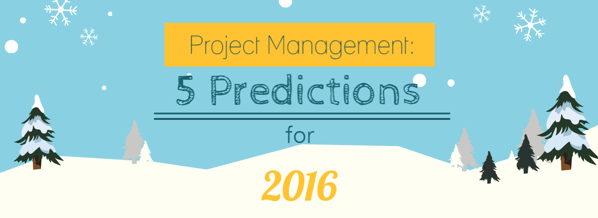 Header Project Management Predictions for 2016