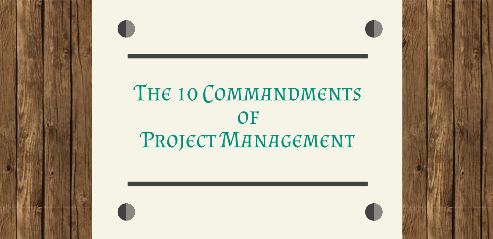 HEADER the 10 commandments of project management