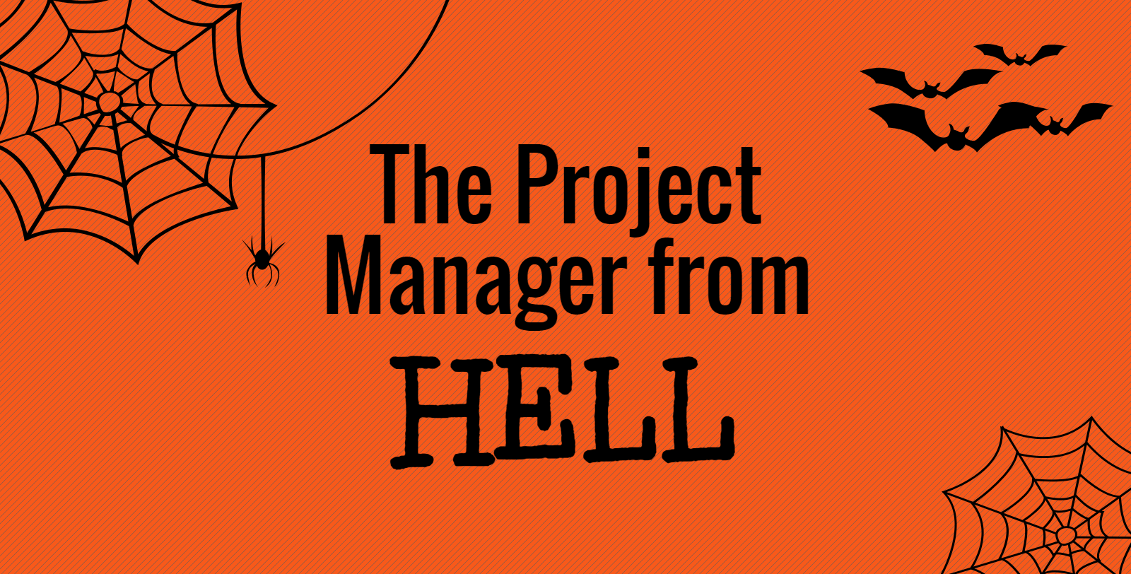 The Project Manager from Hell