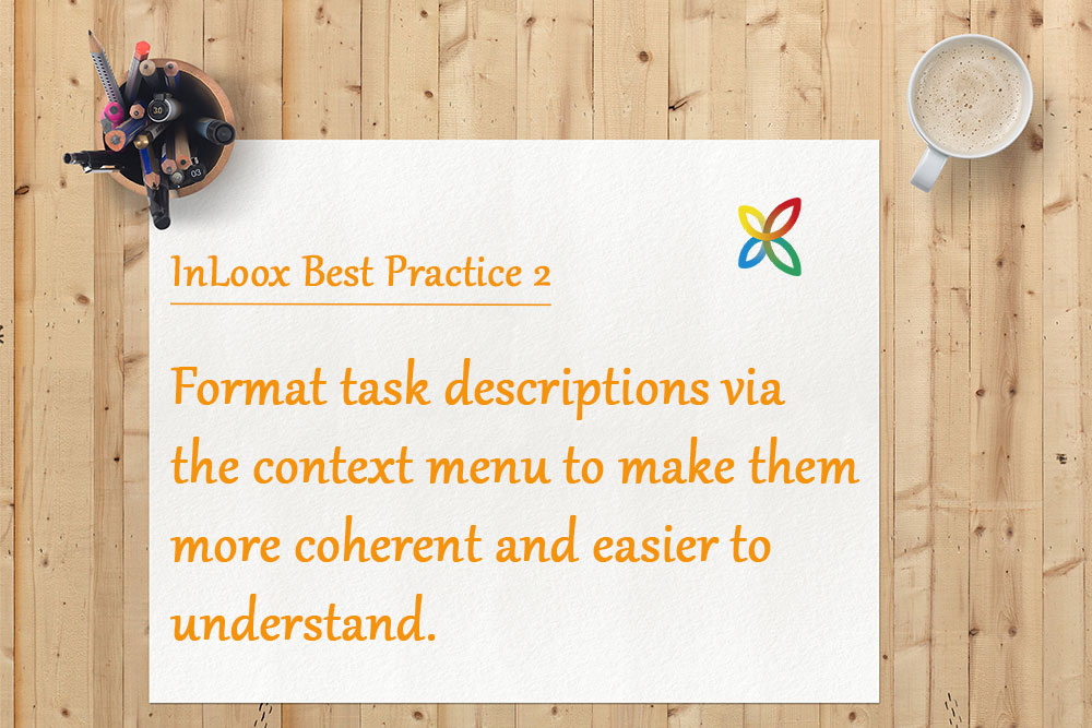 InLoox Best Practice 2: How to format task descriptions