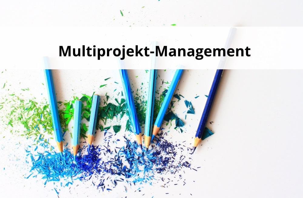 Steigerung der Effizienz im Unternehmen mit Multi-Projektmanagement