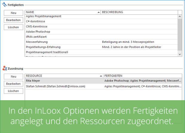 In den InLoox Optionen werden Fertigkeiten angelegt und den Ressourcen zugeordnet