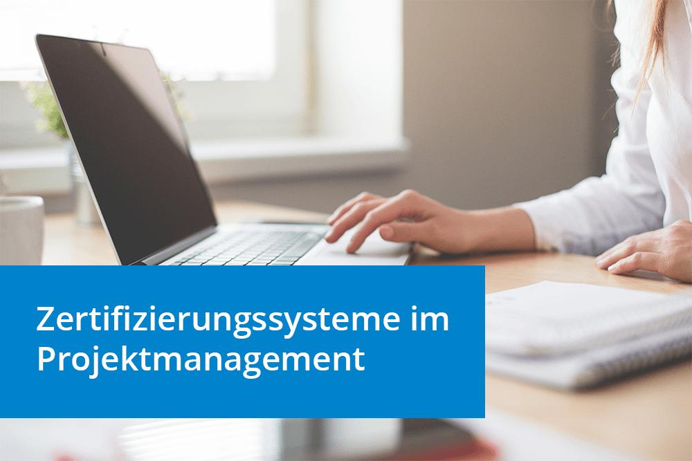 Aktualisiertes Whitepaper: Projektmanagement-Zertifikate