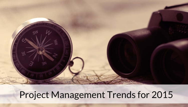 Project Management Trends to Look Out For in 2015