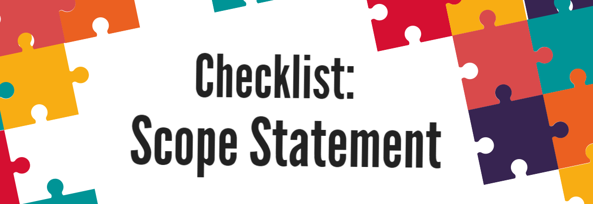 Checklist Project Scope Statement