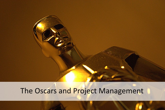 Planning The Oscars (Academy Awards) - A Project Management Perspective