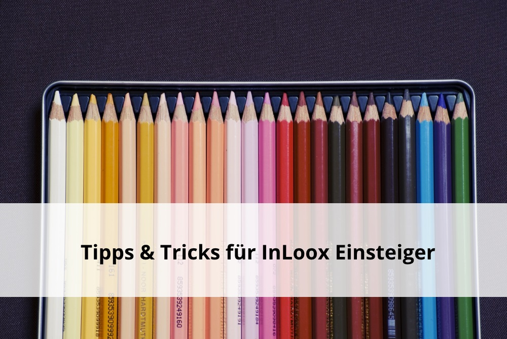 Projektmanagement InLoox 9 Tipps Tricks