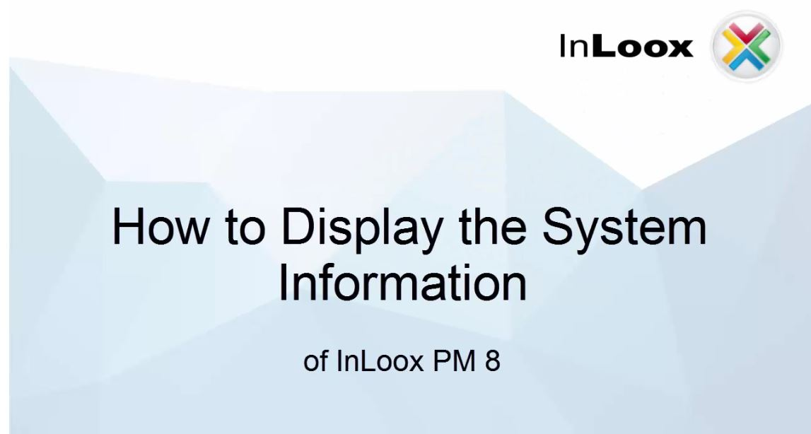 Tutorial How to Display the System Information of InLoox PM 8