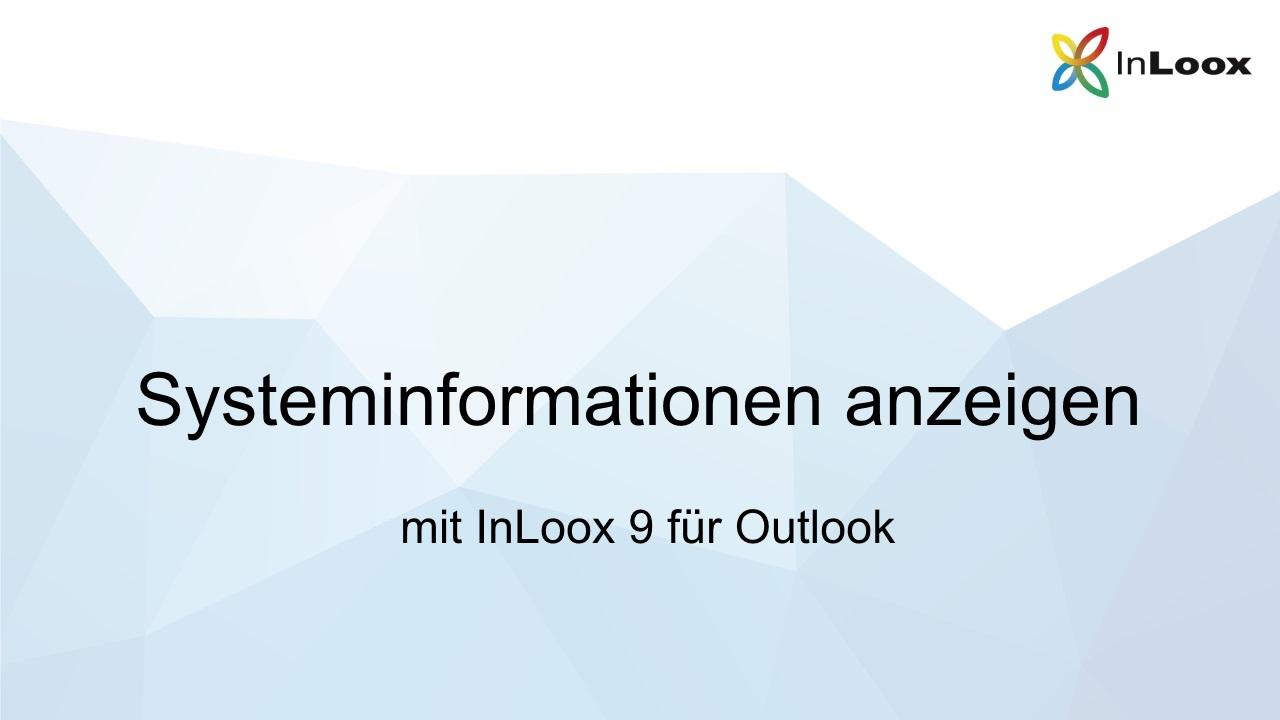 Video-Anleitung: Systeminformationen anzeigen mit InLoox 9 für Outlook