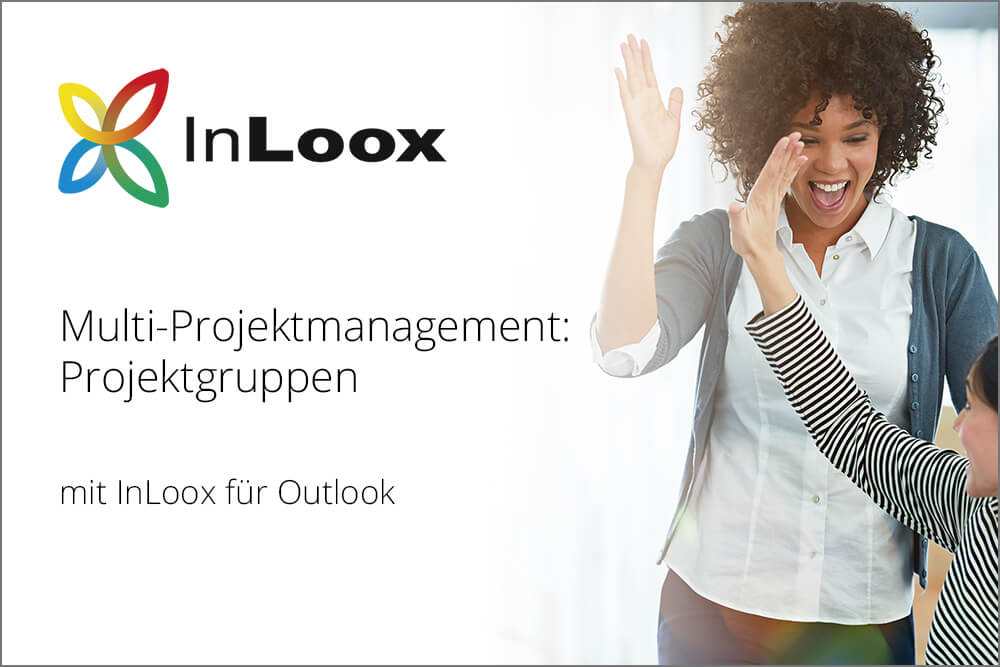 Video-Tutorial: Multiprojektmanagement - Projektgruppen in InLoox für Outlook
