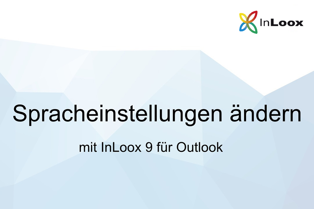 Video-Tutorial: Spracheinstellungen ändern mit InLoox 9 für Outlook