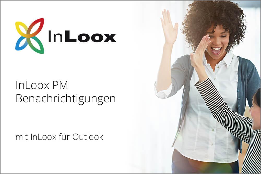 So richten Sie Benachrichtigungen für InLoox PM in den InLoox Optionen ein