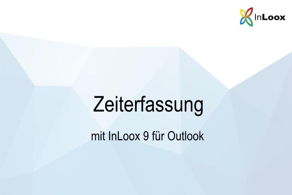 Zeiterfassung mit InLoox 9 für Outlook