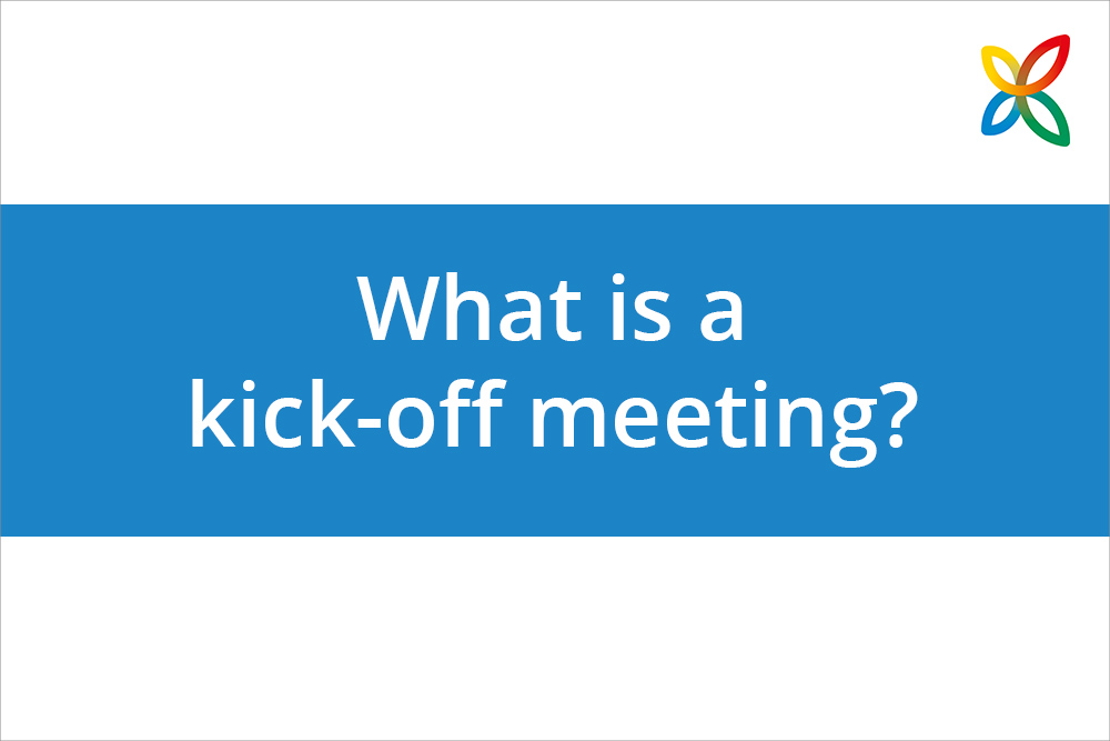 New How-to Video: What is a Kick-off Meeting? Definition, Components & Tips for Planning