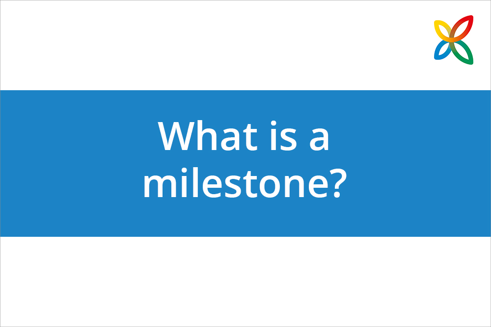New How-to Video: What is a Milestone? Definition & Benefits in Project Planning