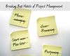 The 6 Bad Habits of Project Management That You Need to Break