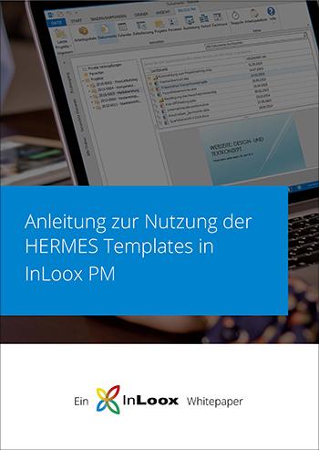 Whitepaper: Anleitung zur Nutzung der HERMES Templates in InLoox PM
