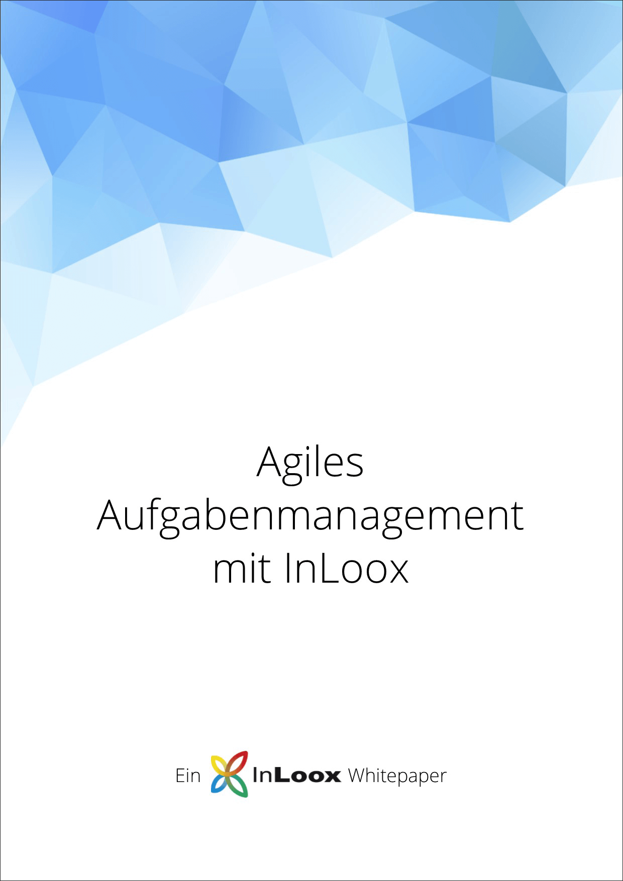 Whitepaper Agiles Aufgabenmanagement mit InLoox