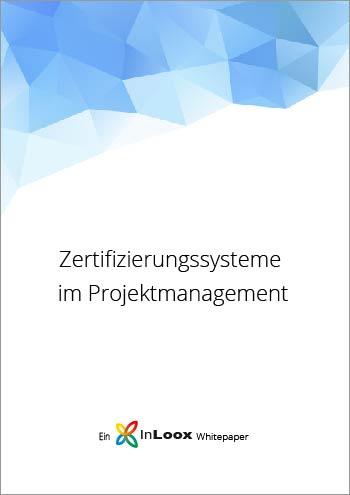 Whitepaper: Zertifizierungssysteme im Projektmanagement