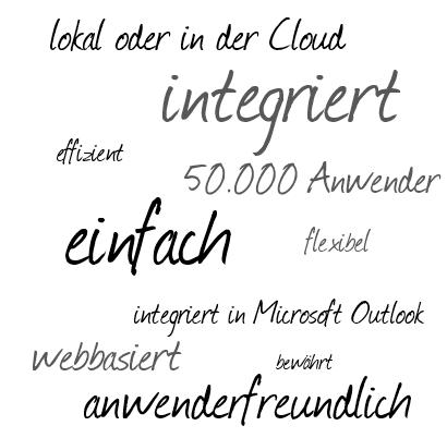 lokal oder in der Cloud, integriert, effizient, 50.000 Anwender, einfach, flexibel, integriert in Microsoft Outlook